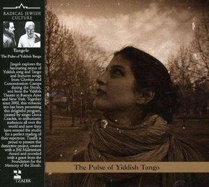 Tangele: The Pulse Of Yiddish Tango album cover