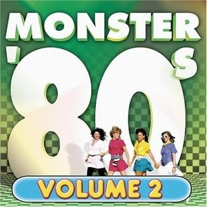 Monster 80's Vol.2 (Razor And Tie) album cover