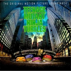 Teenage Mutant Ninja Turtles: The Original Motion Picture Soundtrack album cover