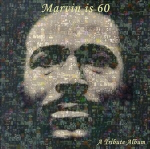 Marvin Is 60: A Tribute Album album cover