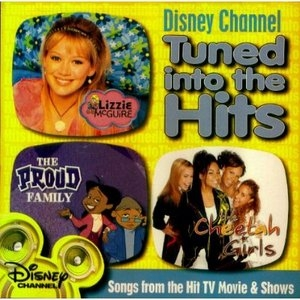 Disney Channel: Tuned Into The Hits album cover