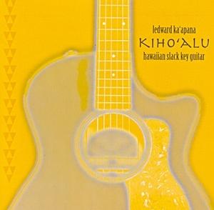 Kiho'alu: Hawaiian Slack Key Guitar album cover