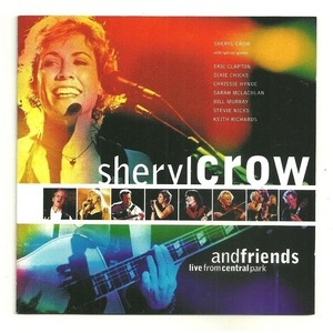 Sheryl Crow and Friends: Live in Central Park album cover