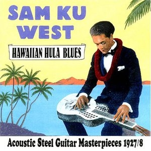 Hawaiian Hula Blues: Acoustic Steel Guitar Masterpieces 1927-1928 album cover