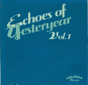 Echoes Of Yesteryear, Vol.1 album cover