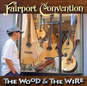 The Wood And The Wire album cover