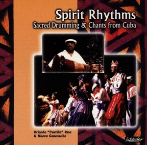 Spirit Rhythms: Sacred Drumming & Chants From Cuba album cover