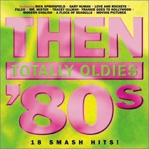 Then: Totally Oldies '80s, Vol. 5 album cover