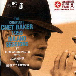 The Complete Chet Baker 1959 Milano Sessions album cover