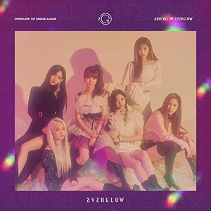 Arrival of Everglow album cover