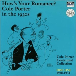 Cole Porter In The 1930s Disc1: How's Your Romance 1930-1934 album cover