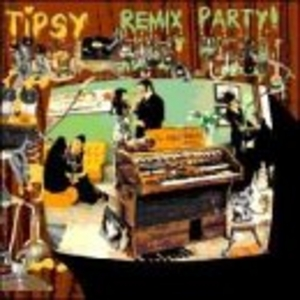 Tipsy Remix Party! album cover