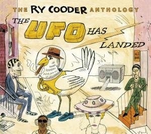 The Ry Cooder Anthology: The UFO Has Landed album cover