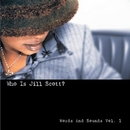 Who Is Jill Scott: Words ... album cover