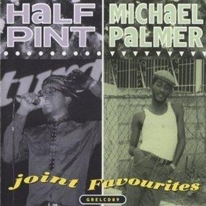 Half Pint & Michael Palmer: Joint Favorites album cover