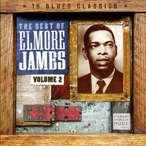 Best Of Elmore James, Vol.2 album cover