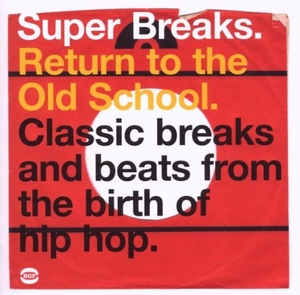 Super Breaks: Return To The Old School album cover