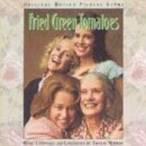 Fried Green Tomatoes (Original Motion Picture Score) album cover