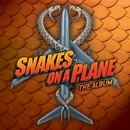 Snakes On A Plane: The Al... album cover