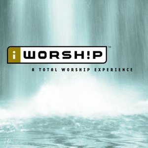iWorship: A Total Worship Experience album cover