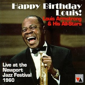 Happy Birthday, Louis! Live At The Newport Jazz Festival 1960 album cover