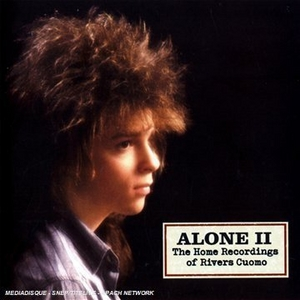 Alone II: The Home Recordings Of Rivers Cuomo album cover