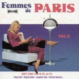 Femmes De Paris, Vol. 2: Groovy Sounds From The 60's & 70's album cover