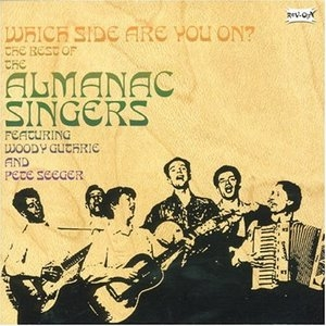 Which Side Are You On? The Best Of The Almanac Singers album cover