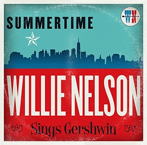 Summertime: Willie Nelson Sings Gershwin album cover