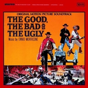 The Good, The Bad & The Ugly: Original Motion Picture Soundtrack (Exp) album cover