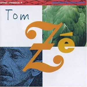 Brazil Classics Vol.4: The Best Of Tom Ze, Massive Hits album cover