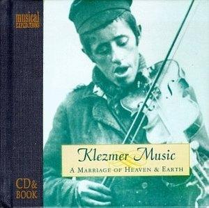 Klezmer Music-A Marriage Of Heaven And E... album cover