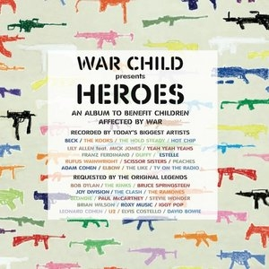 War Child Presents: Heroes: An Album to Benefit Children Affected by War album cover