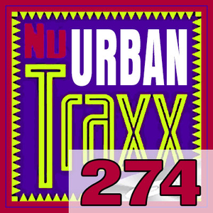 ERG Music: Nu Urban Traxx, Vol. 274 (July 2020) album cover