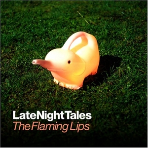 LateNightTales: The Flaming Lips album cover