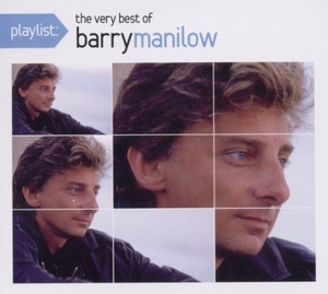 Playlist: The Very Best Of Barry Manilow album cover