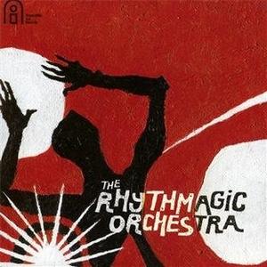 The Rhythmagic Orchestra album cover