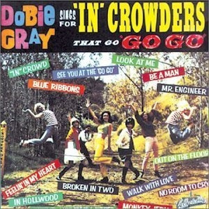 Dobie Gray Sings For 'In' Crowders That 'Go Go' album cover