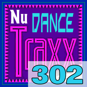 ERG Music: Nu Dance Traxx, Vol. 302 (January 2020) album cover