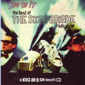 Step On It: The Best Of The Ska Parade Radio Show album cover
