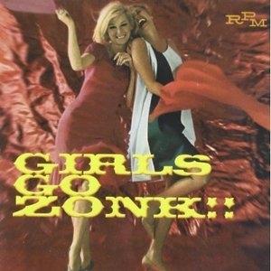 Girls Go Zonk!! U.S. Beat Chicks And Har... album cover