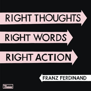 Right Thoughts, Right Words, Right Action album cover