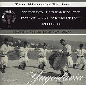 World Library Of Folk And Primitive Music, Vol. 5: Yugoslavia album cover
