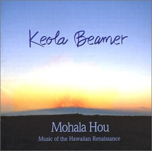Mohala Hou: Music Of The Hawaiian Renaissance album cover