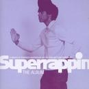 Superrappin: The Album album cover