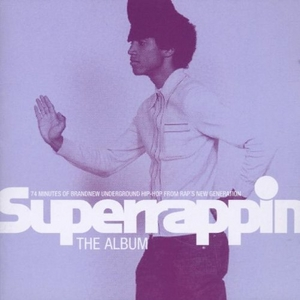 Superrappin: The Album album cover