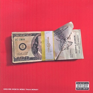 Dreams Worth More Than Money album cover