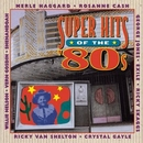 Super Hits Of The '80s album cover