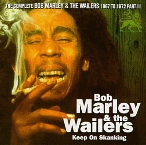 The Complete Bob Marley & The Wailers 1967 To 1972 Part III album cover