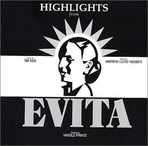 Evita (Highlights From The 1979 Original Broadway Cast) album cover